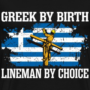 Greek By Birth Lineman By Choice - Men's Premium T-Shirt