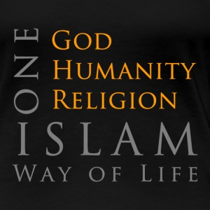 One God-One Humanity-One Religion-Islam - Women's Premium T-Shirt