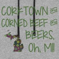 Design ~ Color Block Hoody - Corktown and Corned Beef and Beers, Oh, MI!