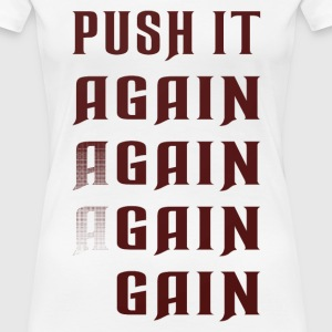 Push it again gain red Women's T-Shirts - Women's Premium T-Shirt