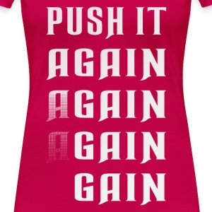 Push it again gain white Women's T-Shirts - Women's Premium T-Shirt