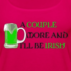 Women's Tank Top   A Couple More and I'll Be Irish