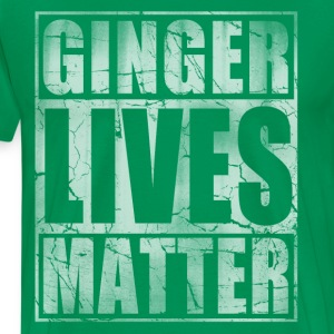 Ginger Lives Matter St Patrick's Day Ginge T-Shirts - Men's Premium T-Shirt