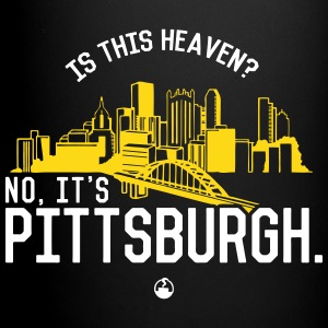 Is This Heaven? No, It's Pittsburgh Mugs & Drinkware - Full Color Mug