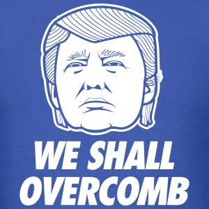 We Shall Overcomb T-Shirts - Men's T-Shirt