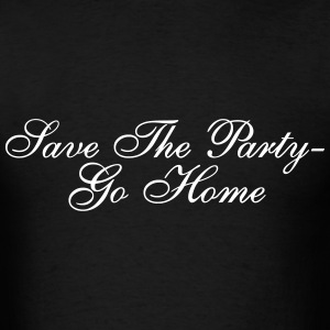 Save The Party T-Shirts - Men's T-Shirt