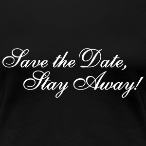 Save the Date Women's T-Shirts - Women's Premium T-Shirt