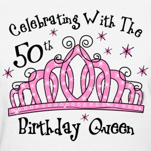 Tiara 50th Birthday Queen CW Women's T-Shirts - Women's T-Shirt
