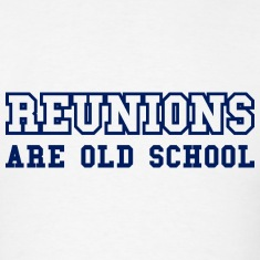 Reunions Are Old School