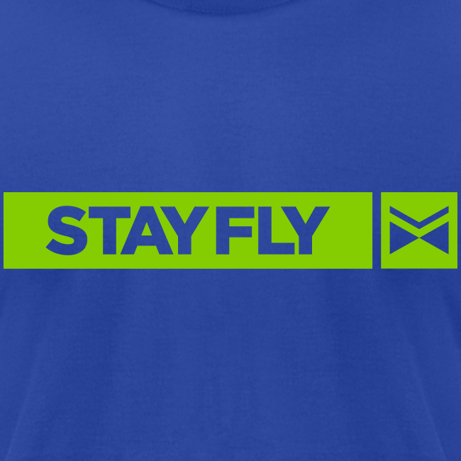 Stay Fly 1 Color