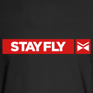 Design ~ Stay Fly 2 Color LONG sleeve