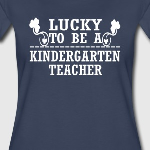Lucky to be a KINDERGARTEN TEACHER - Women's Premium T-Shirt