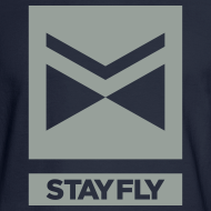 Design ~ Stay Fly 1 Color LONG sleeve