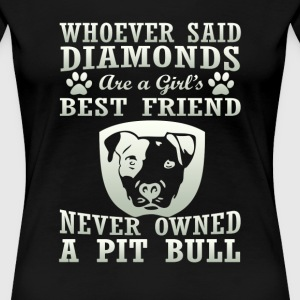 Pit Bull Are The Best Friend - Women's Premium T-Shirt