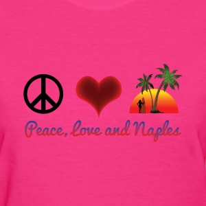 peace love and naples Women's T-Shirts - Women's T-Shirt