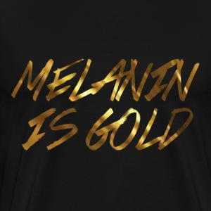 Melanin Is Gold - Men's Premium T-Shirt