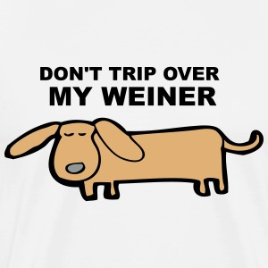 Don't Trip Over My Weiner (dog) - Men's Premium T-Shirt