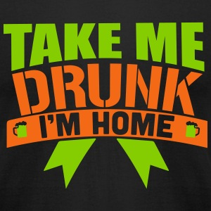 St. Patrick's Day: TAKE ME DRUNK I'M HOME T-shirts - T-shirt pour hommes American Apparel