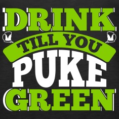 St. Patrick's Day: DRINK TILL YOU PUKE GREEN Débardeurs et camisoles