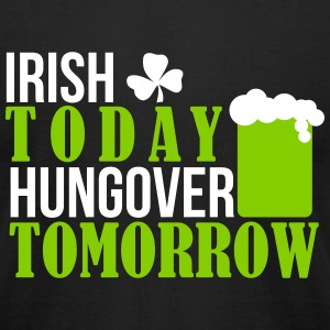 St. Patrick's Day: IRISH TODAY HUNGOVER Tomorrow T-shirts - T-shirt pour hommes American Apparel
