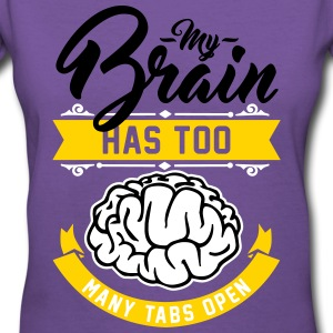 my brain has too many tabs open Women's T-Shirts - Women's V-Neck T-Shirt