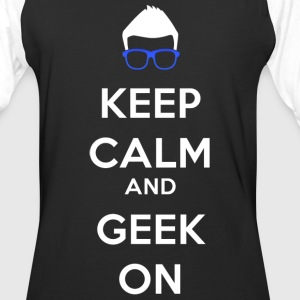 Keep Calm And Geek ON T-Shirts - Baseball T-Shirt