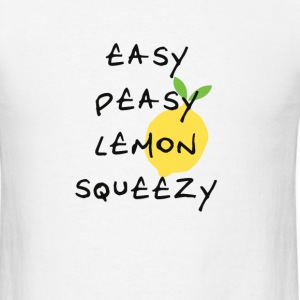 easy peasy lemon squeezy - Men's T-Shirt
