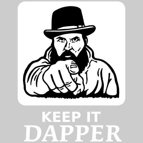 KEEP IT DAPPER