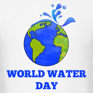 World Water Day T-Shirts - Men's T-Shirt