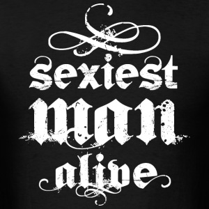 Sexiest Man Alive White T-Shirts - Men's T-Shirt