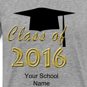 Graduation Class of 2016 Men's T-Shirts - Men's Premium T-Shirt