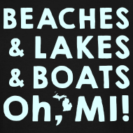 Design ~ Beaches and Lakes and Boats - Oh, MI!