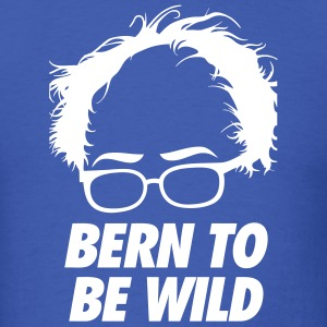 Bern To Be Wild T-Shirts - Men's T-Shirt