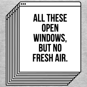 ALL THESE OPEN WINDOWS, BUT NO FRESH AIR. Tanks - Women's Premium Tank Top