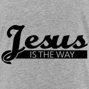Jesus is the way Baby & Toddler Shirts - Toddler Premium T-Shirt