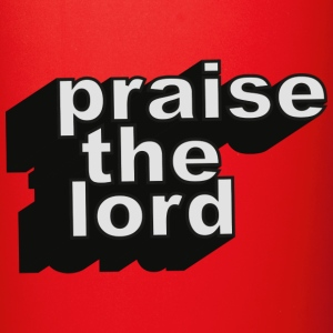 Praise the lord Mugs & Drinkware - Full Color Mug