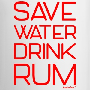 Save Water Drink Rum, Francisco Evans ™ Mugs & Drinkware - Coffee/Tea Mug