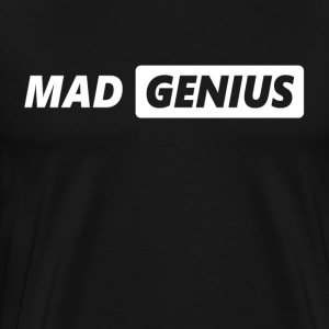 Mad Genius T-Shirts - Men's Premium T-Shirt