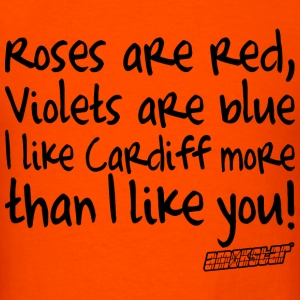Roses are red Violets are blue I like Cardiff T-Shirts - Men's T-Shirt