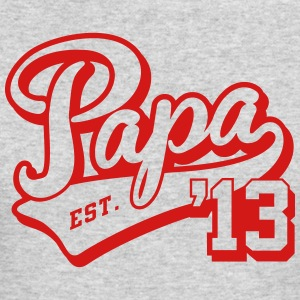 Papa est. 2013 Long Sleeve Shirts - Men's Long Sleeve T-Shirt by Next Level