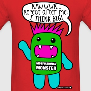 Motivational Monster I think big, Wishllywood ™ T-Shirts - Men's T-Shirt