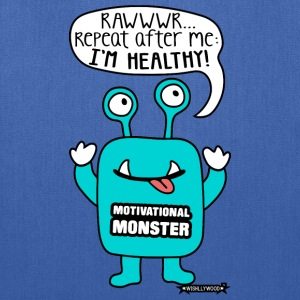 Motivational Monster I'm healthy, Wishllywood ™ Bags & backpacks - Tote Bag