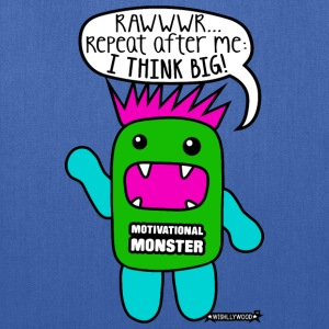 Motivational Monster I think big, Wishllywood ™ Bags & backpacks - Tote Bag