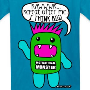 Motivational Monster I think big, Wishllywood ™ Kids' Shirts - Kids' T-Shirt