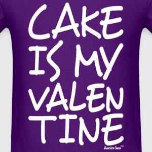 Cake is my Valentine, Francisco Evans ™ T-Shirts - Men's T-Shirt