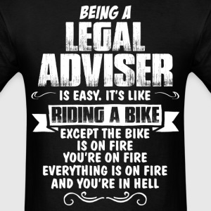 Being A Legal Adviser... T-Shirts - Men's T-Shirt