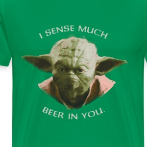 I Sense Much Beer in You - Men's Premium T-Shirt