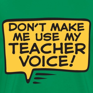 Teacher Voice - Men's Premium T-Shirt