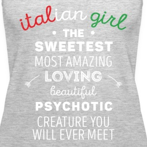 Italian Girl Psychotic Creature Italians T Shirt Tanks - Women's Premium Tank Top