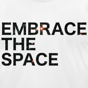 EMBRACE THE SPACE  T-Shirts - Men's T-Shirt by American Apparel